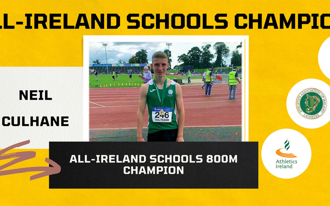 Neil Culhane – Irish Schools' Champion & Captain